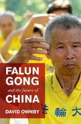 Cover for Falun Gong and the Future of China