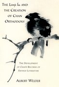 Cover for The Linji Lu and the Creation of Chan Orthodoxy