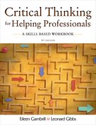 Cover for Critical Thinking for Helping Professionals A Skills Based Workbook