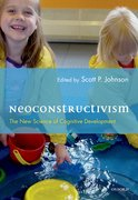 Neoconstructivism The New Science of Cognitive Development