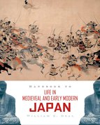 Cover for Handbook to Life in Medieval and Early Modern Japan