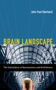 Cover for Brain Landscape The Coexistence of Neuroscience and Architecture