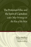 Cover for The Protestant Ethic and the Spirit of Capitalism with Other Writings on the Rise of the West