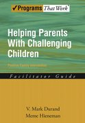 Cover for Helping Parents with Challenging Children Positive Family Intervention Facilitator Guide