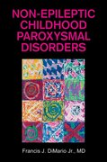 Cover for Non-Epileptic Childhood Paroxysmal Disorders