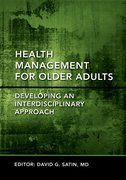 Cover for Health Management for Older Adults Developing an Interdisciplinary Approach