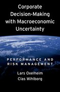 Cover for Corporate Decision-Making with Macroeconomic Uncertainty