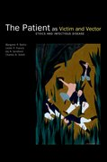 Cover for The Patient as Victim and Vector: Ethics and Infectious Disease