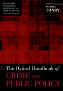 Cover for The Oxford Handbook of Crime and Public Policy