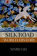 Cover for The Silk Road in World History