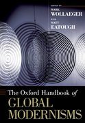 Cover for The Oxford Handbook of Global Modernisms