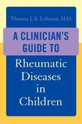A Clinician's Guide to Rheumatic Diseases in Children