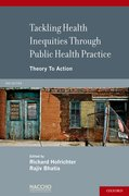Cover for Tackling Health Inequities Through Public Health Practice