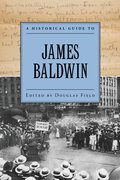 Cover for A Historical Guide to James Baldwin