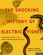 Cover for The Shocking History of Electric Fishes