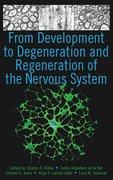 Cover for From Development to Degeneration and Regeneration of the Nervous System