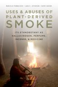 Cover for Uses and Abuses of Plant-Derived Smoke