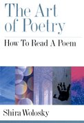 The Art of Poetry How to Read a Poem