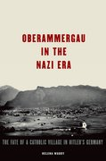 Cover for Oberammergau in the Nazi Era