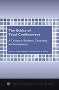 Cover for The Ethics of Total Confinement