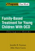Cover for Family Based Treatment for Young Children With OCD