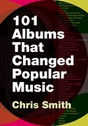 Cover for 101 Albums that Changed Popular Music