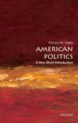 Cover for American Politics: A Very Short Introduction