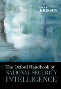 Cover for The Oxford Handbook of National Security Intelligence