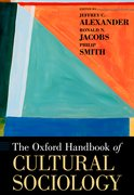 Cover for The Oxford Handbook of Cultural Sociology