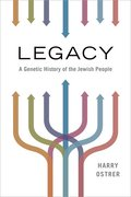 Legacy A Genetic History of the Jewish People