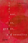 Cover for Understanding Race, Class, Gender, and Sexuality