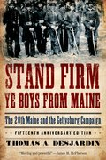 Cover for Stand Firm Ye Boys from Maine