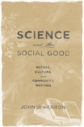 Cover for Science and the Social Good