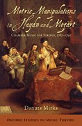 Metric Manipulations in Haydn and Mozart Chamber Music for Strings, 1787-1791