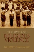 Cover for The Myth of Religious Violence