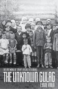 Cover for The Unknown Gulag