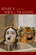 Cover for Seneca and the Idea of Tragedy