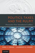 Cover for Politics, Taxes, and the Pulpit