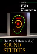 Cover for The Oxford Handbook of Sound Studies