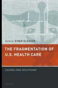 Cover for The Fragmentation of U.S. Health Care