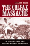 Cover for The Colfax Massacre
