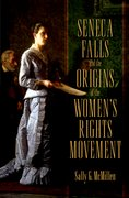 Cover for Seneca Falls and the Origins of the Women