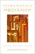 Cover for Ideographic Modernism