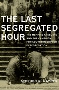 Cover for The Last Segregated Hour