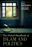 Cover for The Oxford Handbook of Islam and Politics