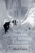 Cover for In the Shadow of Melting Glaciers