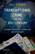 Cover for Transnational Crime and the 21st Century