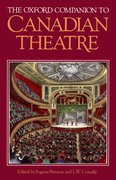 Cover for The Oxford Companion to Canadian Theatre
