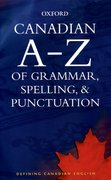 Cover for Canadian A to Z of Grammar, Spelling, and Punctuation