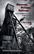 Cover for Minetown, Milltown, Railtown